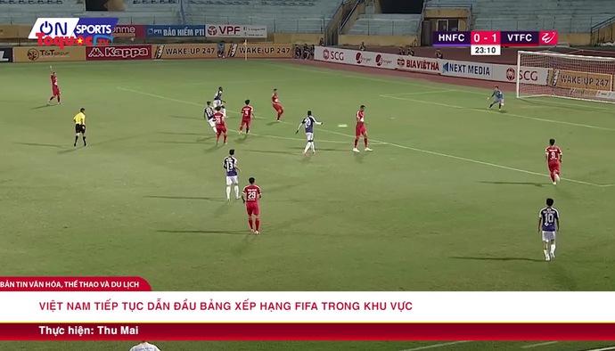 Việt Nam tiếp tục dẫn đấu bảng xếp hạng FIFA trong khu vực