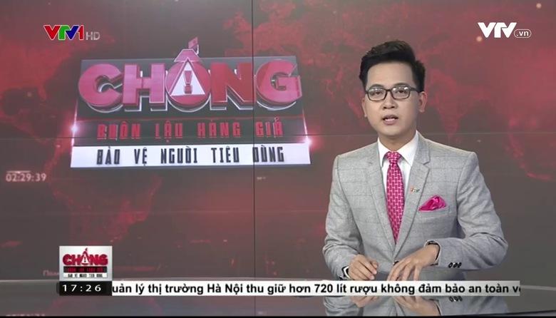 Chống buôn lậu, hàng giả - bảo vệ người tiêu dùng - 18/3/2017