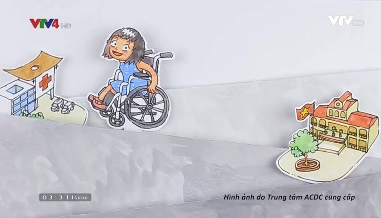 Cuộc sống vẫn tươi đẹp: Hiện thực hoá quyền người khuyết tật