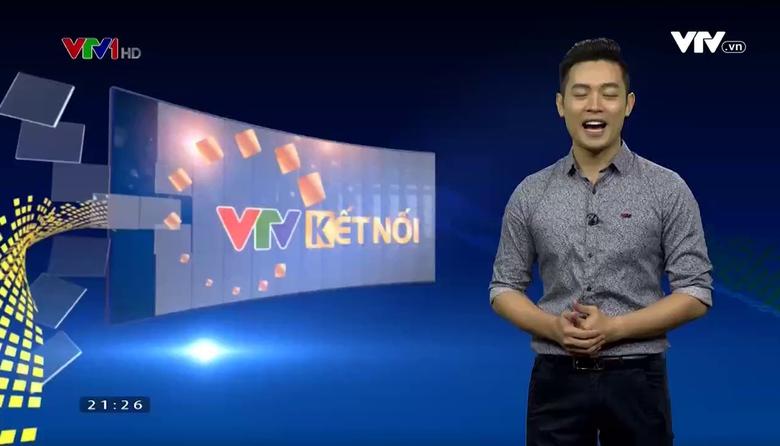 VTV kết nối: Sức cuốn hút của 2 gương mặt DV gạo cội