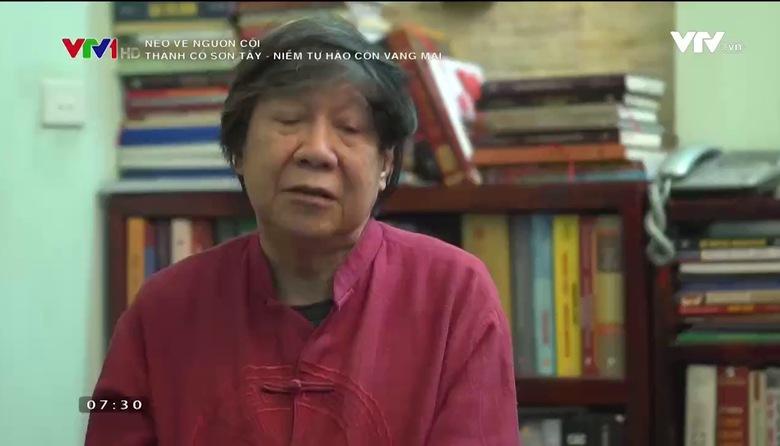 Nẻo về nguồn cội: Thành cổ Sơn Tây - Niềm tự hào còn vang mãi