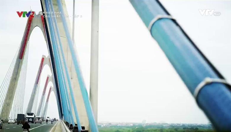 Khám phá: Cầu Nhật Tân - Tập 3