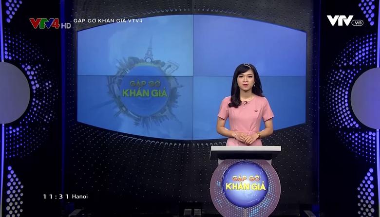 Gặp gỡ khán giả VTV4 - 18/8/2017