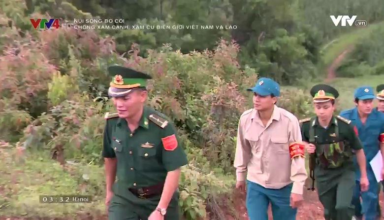 Núi sông bờ cõi: Chống xâm cạnh, xâm cư biên giới Việt Nam và Lào