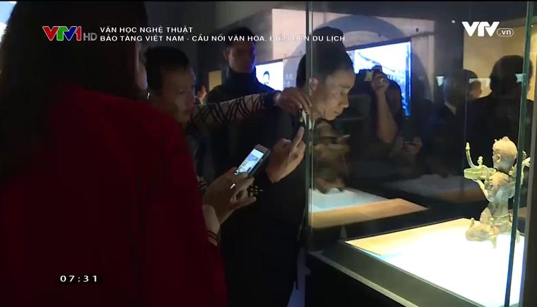 Văn học nghệ thuật: Bảo tàng Việt Nam - Cầu nối văn hóa, điểm đến du lịch