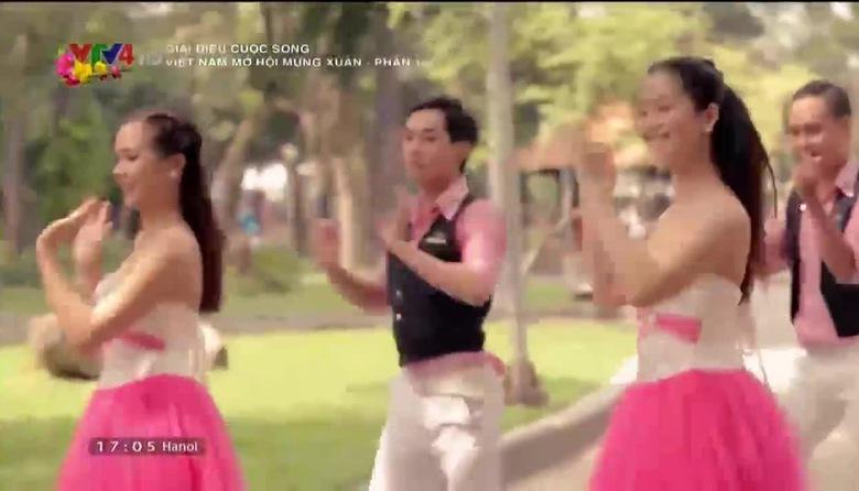 Giai điệu cuộc sống: Việt Nam mở hội mừng Xuân - Phần 1