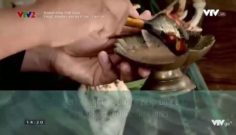 Khám phá thế giới: Thực phẩm làm đẹp da - Tập 19