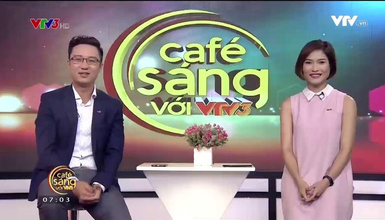 Cà phê sáng - 26/6/2017