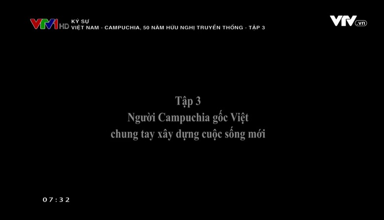 Ký sự: Việt Nam - Campuchia, 50 năm hữu nghị truyền thống - Tập 3
