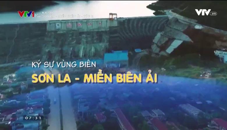Ký sự: Sơn La - Miền biên ải - Tập 2
