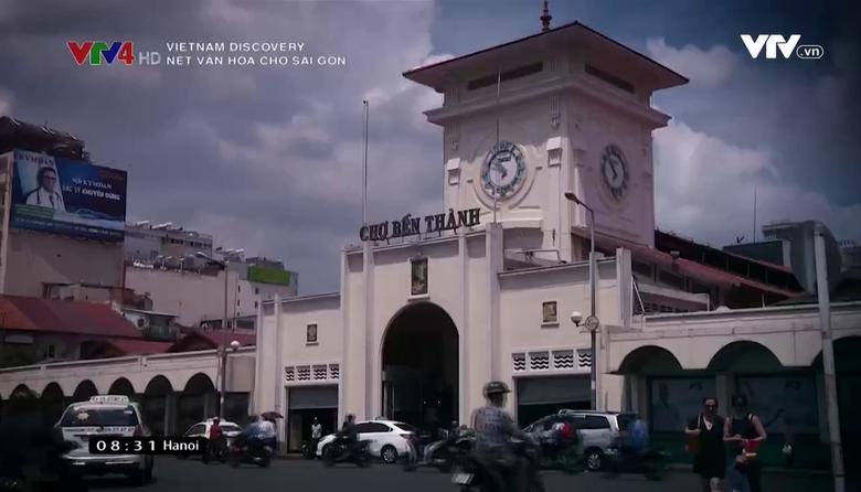 Vietnam Discovery: Nét văn hóa chợ Sài Gòn