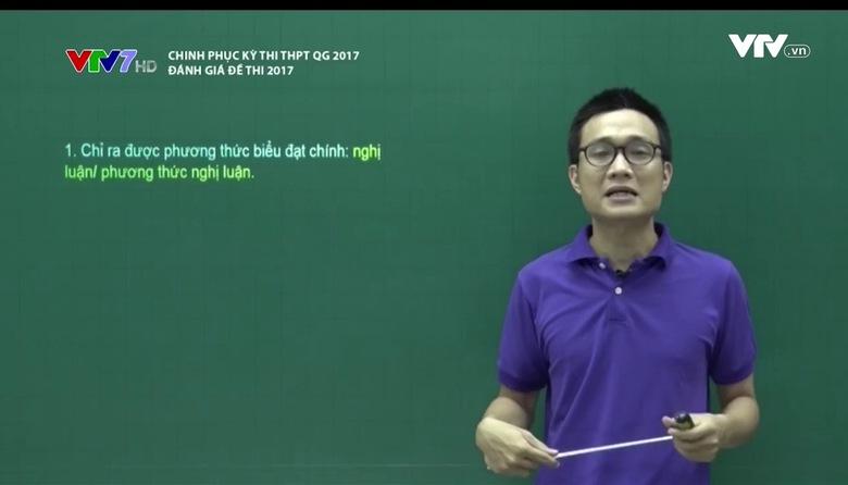 Chinh phục kỳ thi THPT QG: Đánh giá đề thi 2017 - Số 3