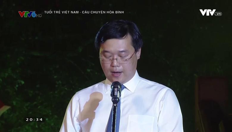 Tuổi trẻ Việt Nam - Câu chuyện hòa bình - 30/7/2017