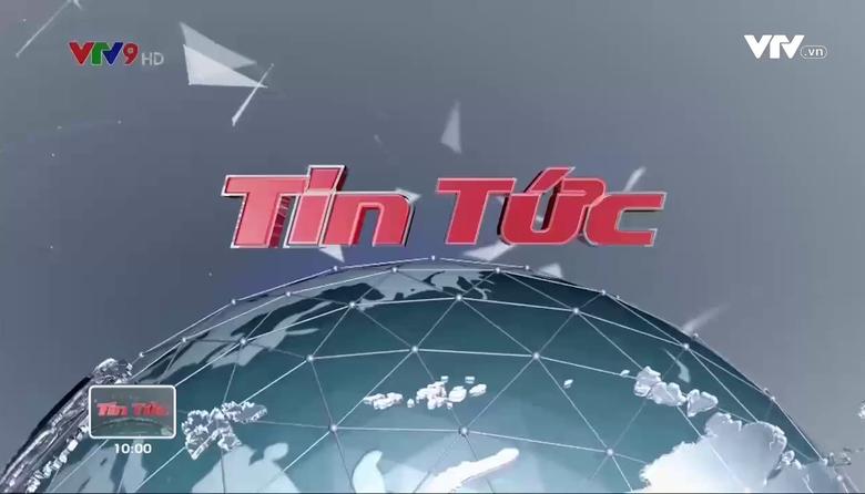 Tin tức 10h VTV9 - 15/8/2017