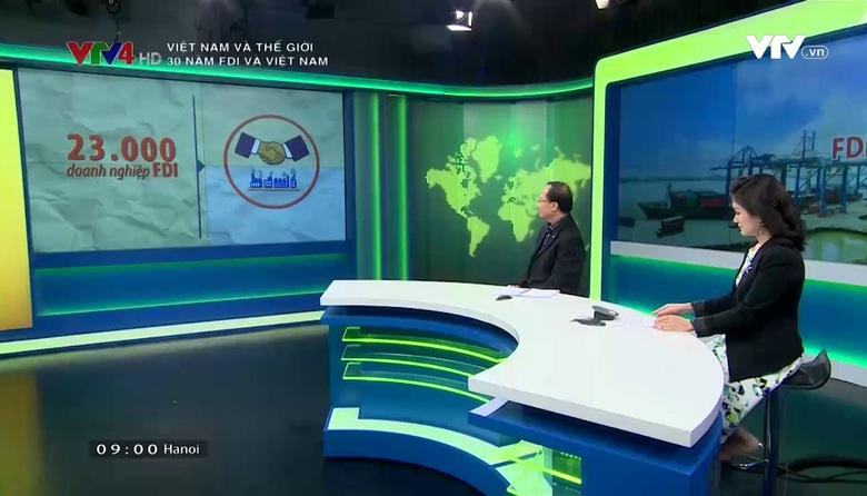 Việt Nam và Thế giới: 30 năm FDI và Việt Nam