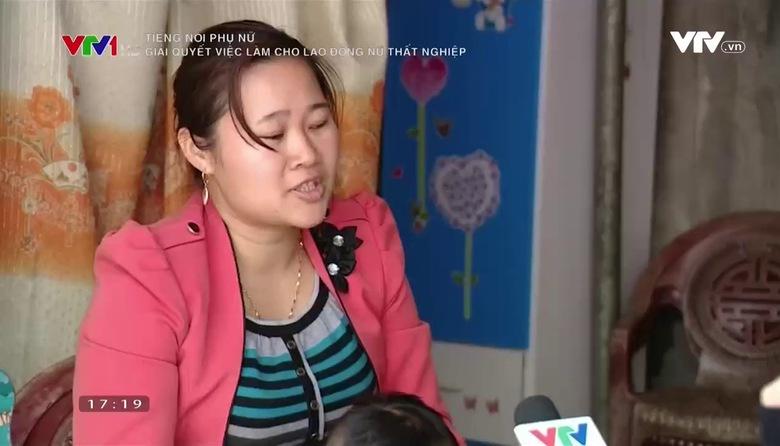 Tiếng nói phụ nữ: Giải quyết việc làm cho lao động nữ thất nghiệp