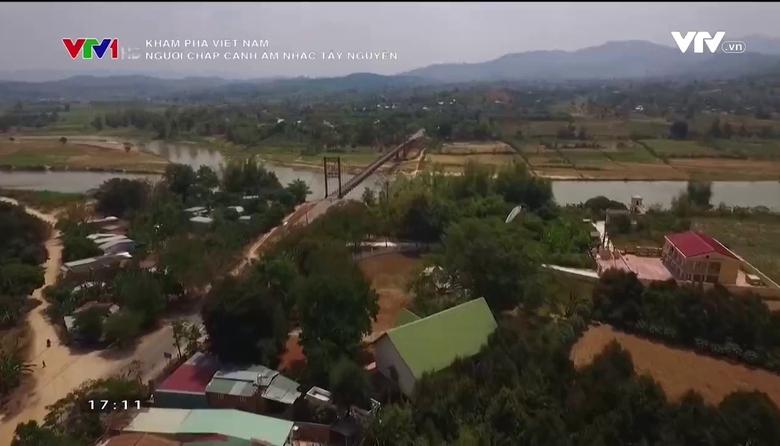 Khám phá Việt Nam: Người chắp cánh âm nhạc Tây Nguyên