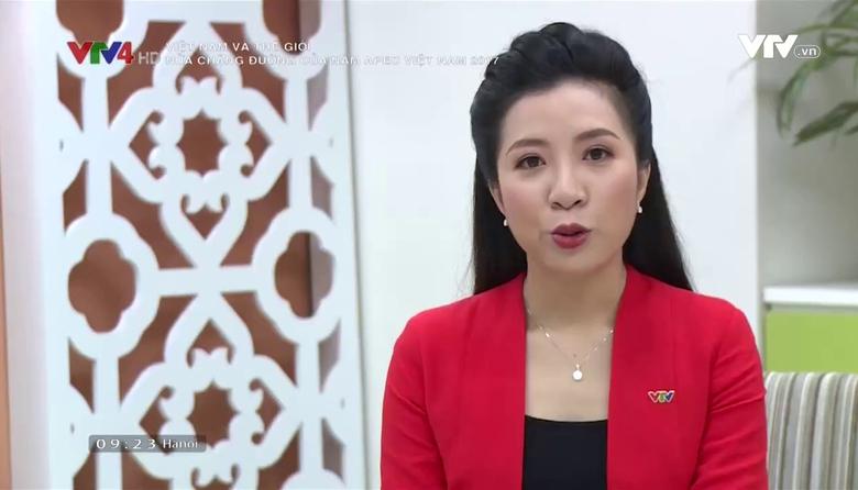 Việt Nam và Thế giới: Nửa chặng đường của Năm APEC Việt Nam 2017