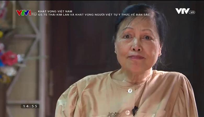 Khát vọng Việt Nam: GS.TS Thái Kim Lan và khát vọng người Việt tự ý thức về bản sắc
