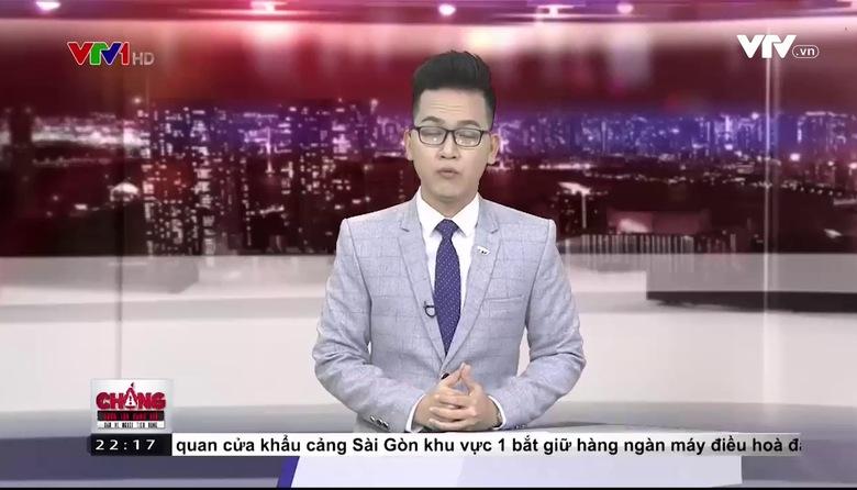 Chống buôn lậu, hàng giả - bảo vệ người tiêu dùng - 15/6/2017