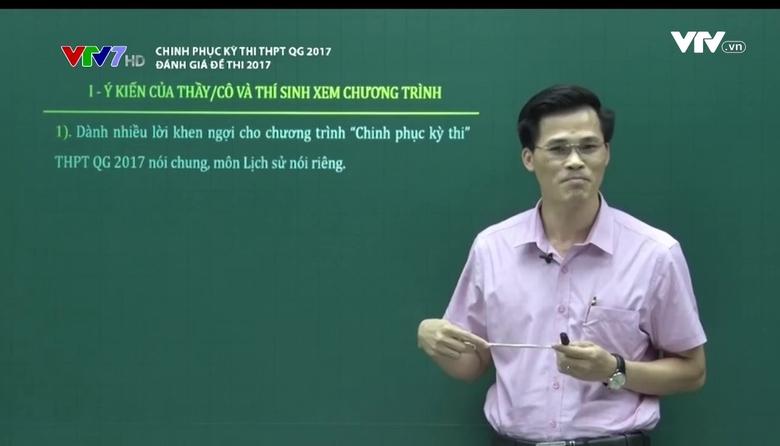 Chinh phục kỳ thi THPT QG: Đánh giá đề thi 2017 - Số 1