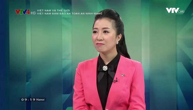 Việt Nam và Thế giới: Việt Nam đảm bảo an toàn an ninh mạng