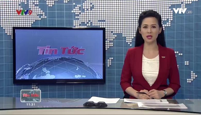 Tin tức 11h30 VTV9 - 22/8/2017