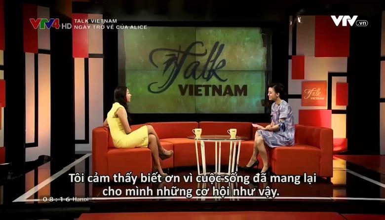 Talk Vietnam: Ngày trở về của Alice