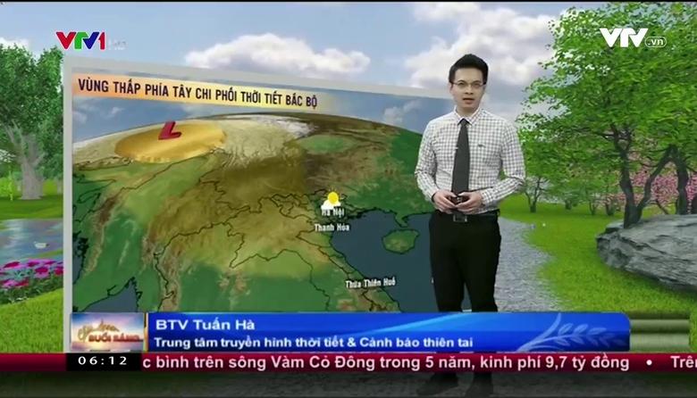 Bản tin thời tiết 6h10 - 23/3/2017