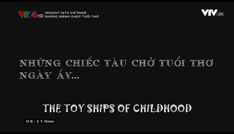 Insight into Vietnam: Những mảnh ghép tuổi thơ