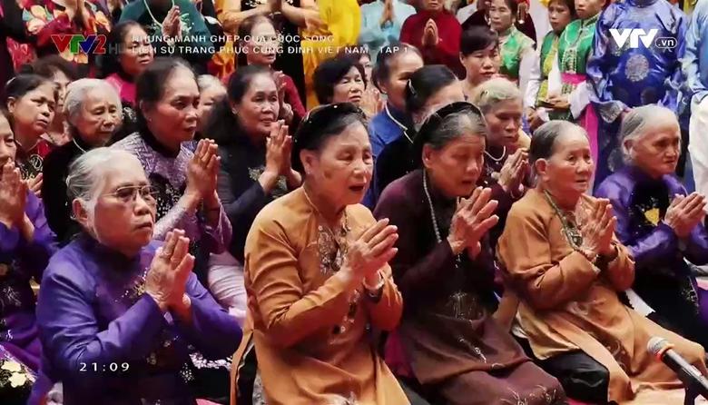 Những mảnh ghép của cuộc sống:  Nhìn lại lịch sử trang phục cung đình Việt Nam