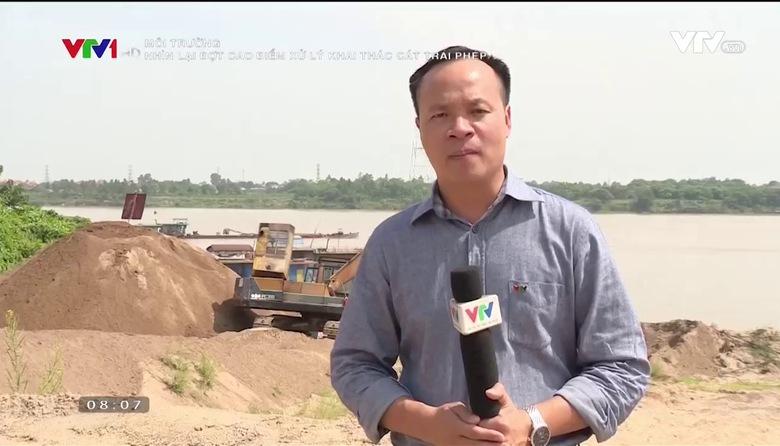 Môi trường: Nhìn lại đợt cao điểm xử lý khai thác cát trái phép