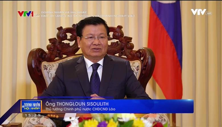 Doanh nhân và Hội nhập: Đầu tư sang Lào và nỗ lực của doanh nghiệp Việt