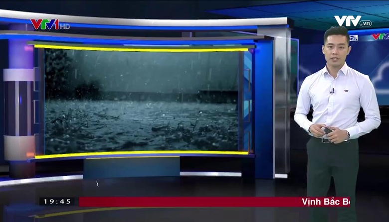 Bản tin thời tiết 19h45 - 25/6/2017