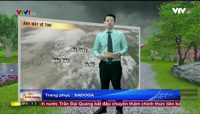 Bản tin thời tiết 6h10 - 29/6/2017