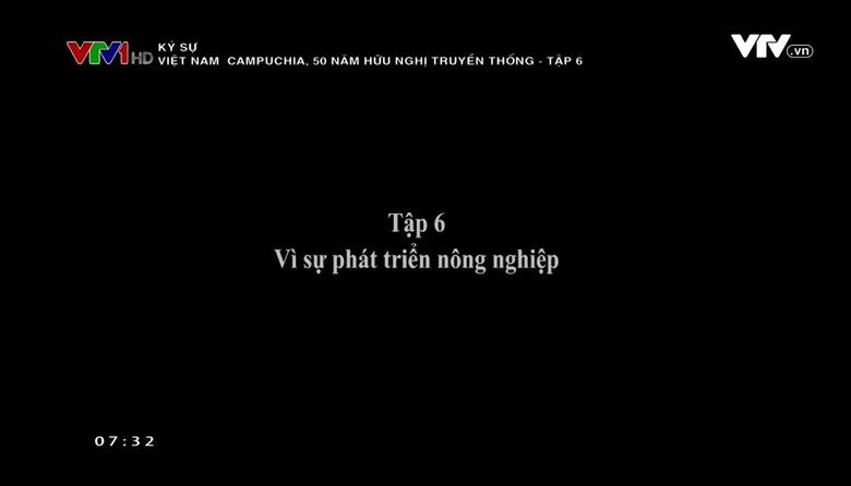 Ký sự: Việt Nam - Campuchia, 50 năm hữu nghị truyền thống - Tập 6