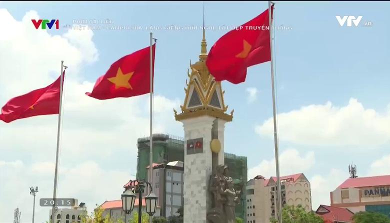 Phim tài liệu: Việt Nam - Campuchia, láng giềng tốt đẹp, hữu nghị truyền thống