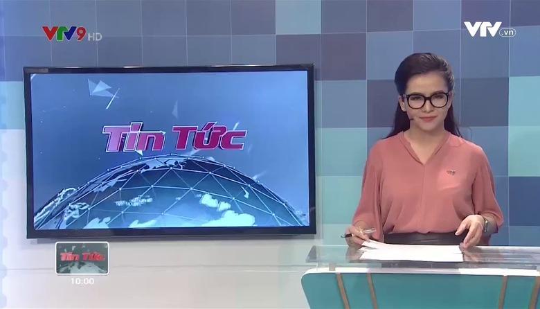 Tin tức 10h VTV9 - 20/7/2017