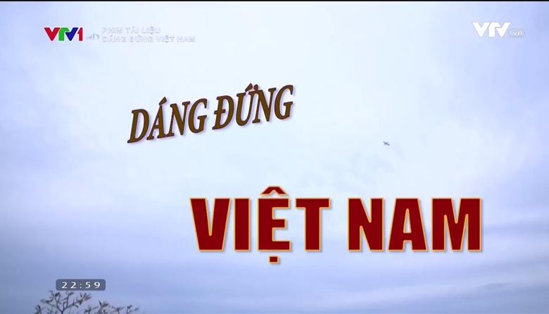 Phim tài liệu: Dáng đứng Việt Nam