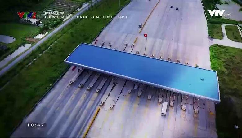 Khám phá: Đường cao tốc Hà Nội - Hải Phòng - Tập 1