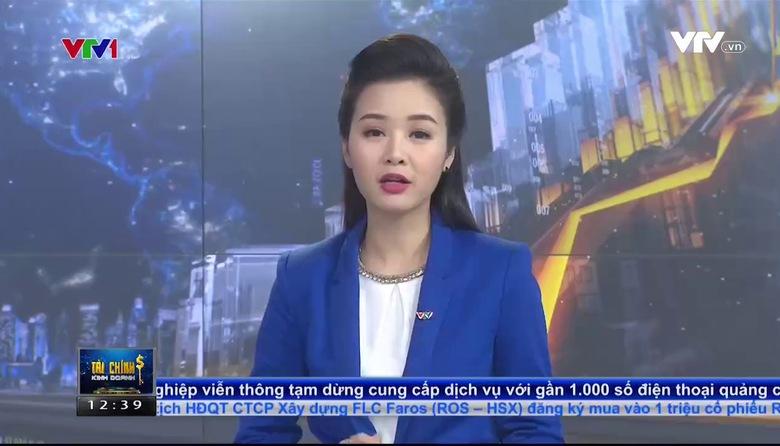 Tài chính kinh doanh trưa - 27/7/2017