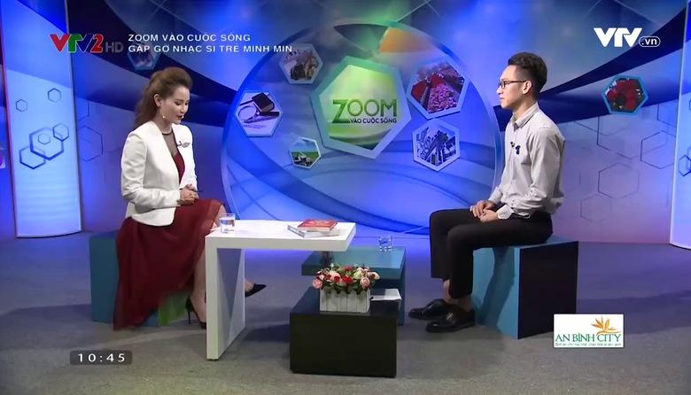 Zoom vào cuộc sống: Gặp gỡ nhạc sĩ trẻ Minh Min