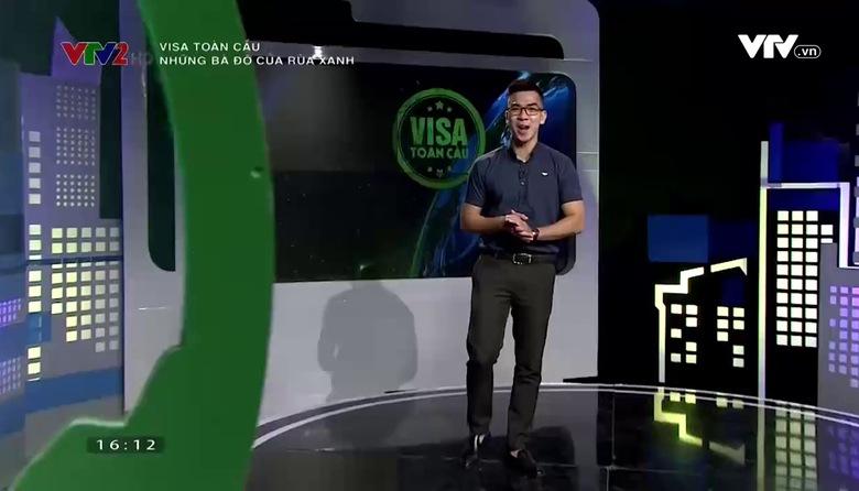 Visa toàn cầu: Những bà đỡ của rùa Xanh