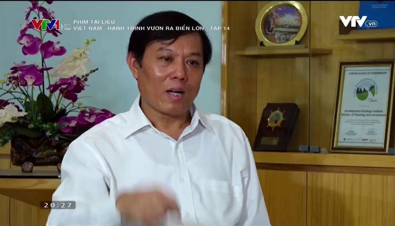Phim tài liệu: Việt Nam - Hành trình vươn ra biển lớn - Tập 14