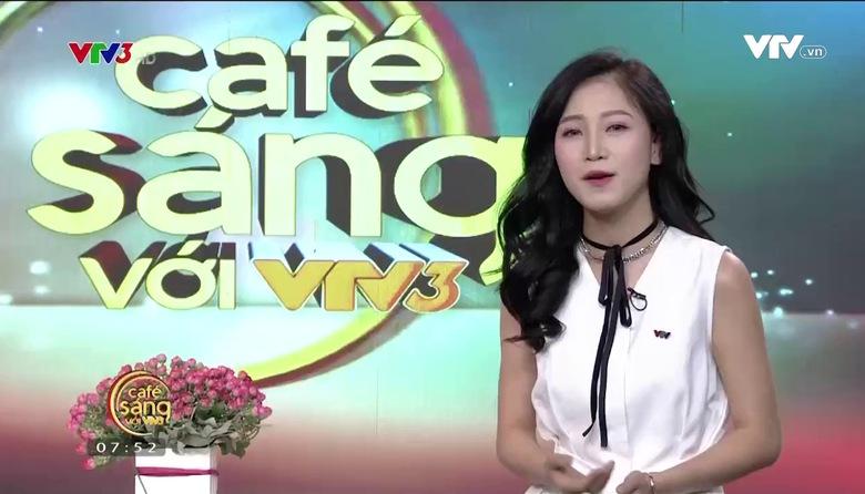 Cà phê sáng - 24/5/2017