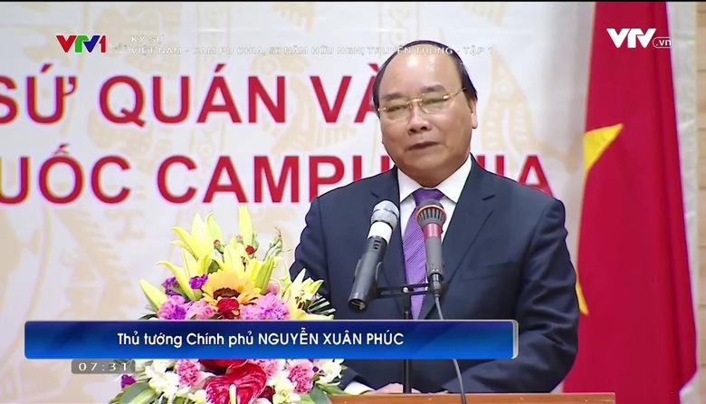 Ký sự: Việt Nam - Cam Pu Chia, 50 năm hữu nghị truyền thống - Tập 1