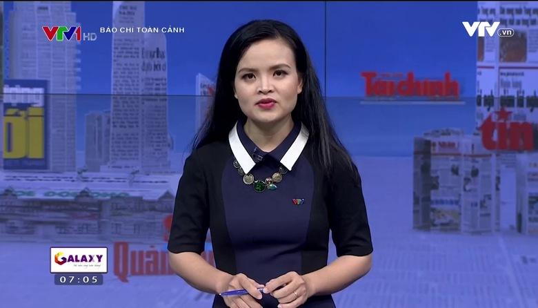 Báo chí toàn cảnh - 30/7/2017