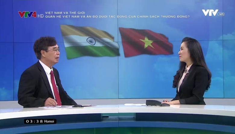 Việt Nam và Thế giới: Quan hệ Việt Nam và Ấn Độ dưới tác động của chính sách