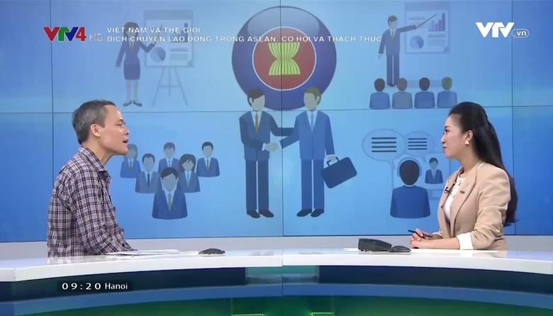 Việt Nam và Thế giới: Dịch chuyển lao động trong ASEAN - cơ hội và thách thức