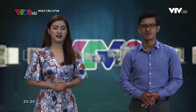 Nhịp cầu VTV8 - 15/8/2017